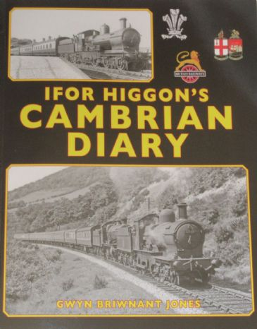 Ifor Higgon's Cambrian Diary, by Gwyn Briwnant Jones